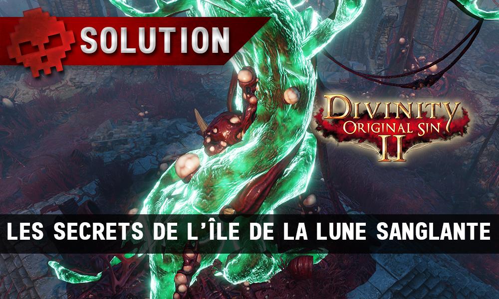Soluce Divinity: Original Sin 2 - Les Secrets de l'Île de la Lune Sanglante