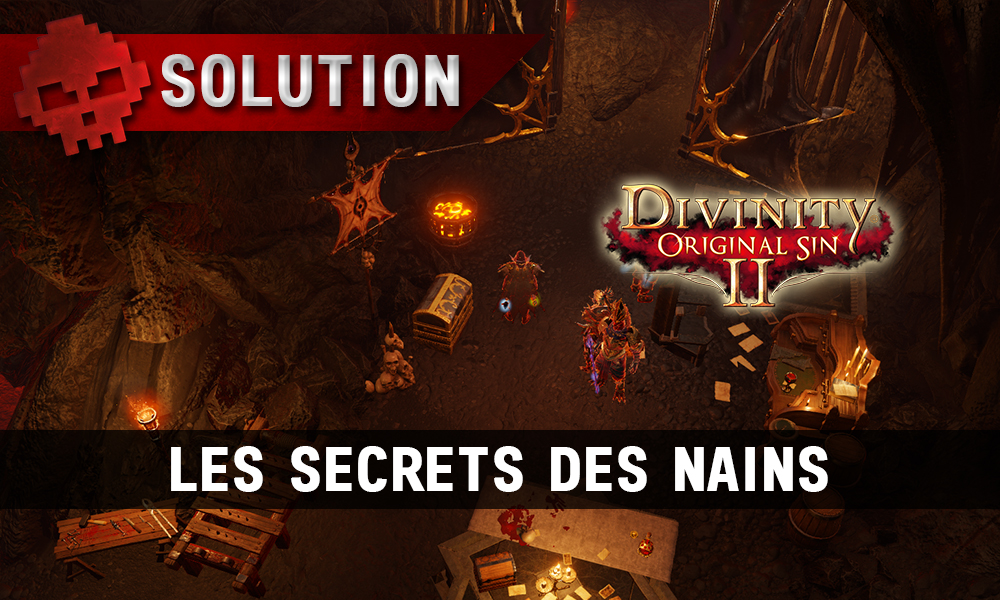 Soluce Divinity: Original Sin 2 - Les Secrets des Nains