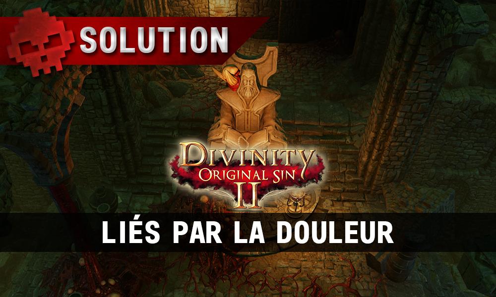 Soluce Divinity: Original Sin 2 - Liés par la Douleur