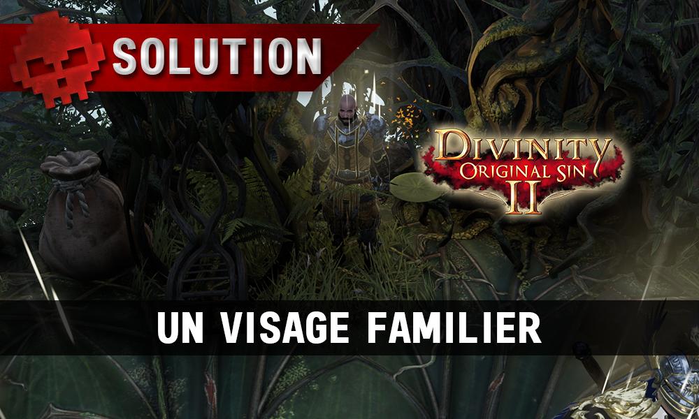 Soluce Divinity: Original Sin 2 - Un Visage Familier