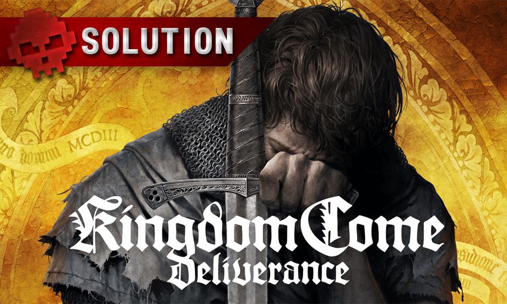 Soluce Kingdom Come Deliverance