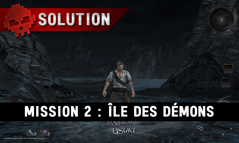 Soluce Nioh - Île des démons : mission 2 william devant mer