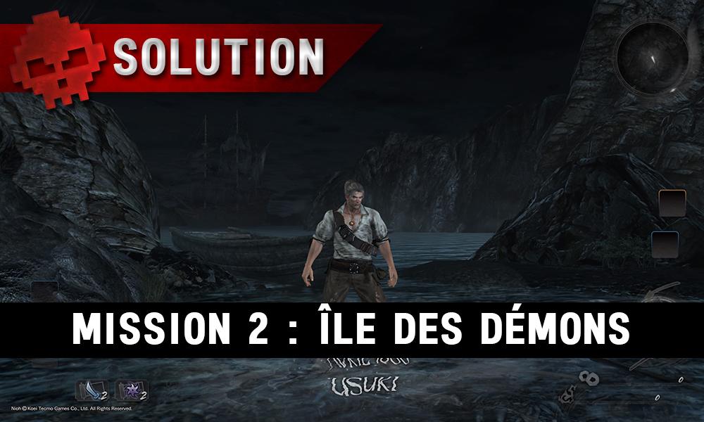 Solution complète de Nioh mission 2 île des démons