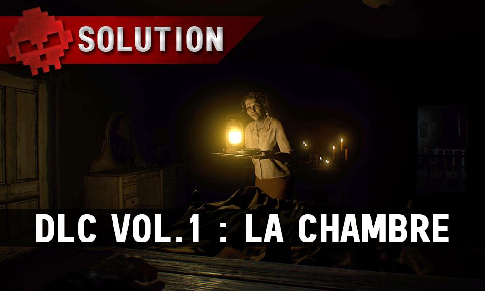 Solution complète de Resident Evil 7 DLC 1