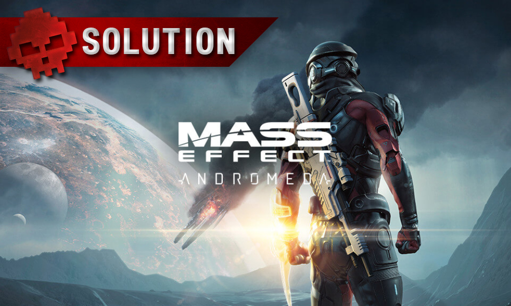 Soluce complète de Mass Effect: Andromeda
