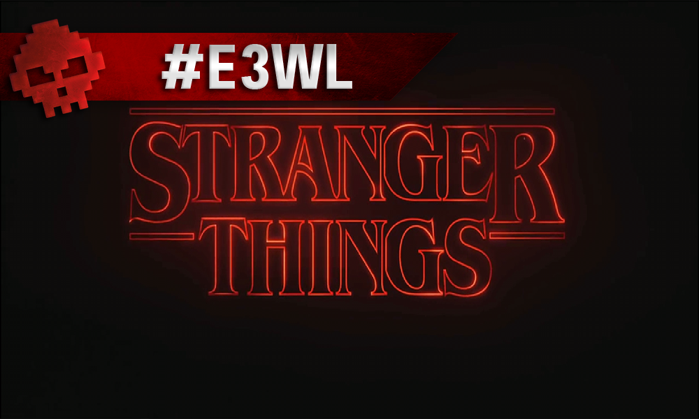 Stranger Things E3 2018