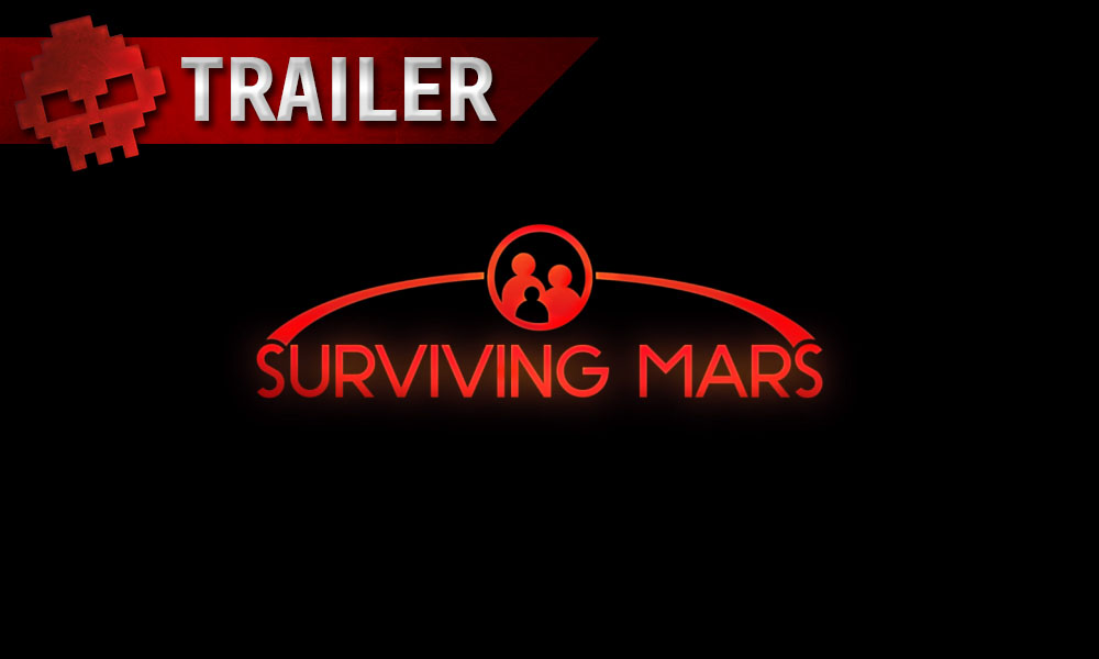 trailer surviving mars