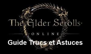 TESO Trucs et Astuces