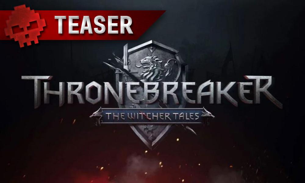 vignette teaser Thronebreaker The Witcher Tales