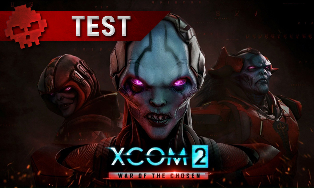 Test XCOM 2 War of the Chosen - XCOM 2 sous amphétamines