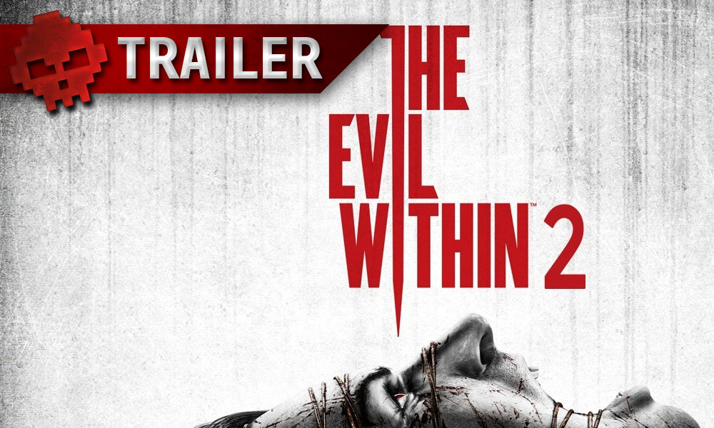 The Evil Within 2 tente de survivre en vidéo