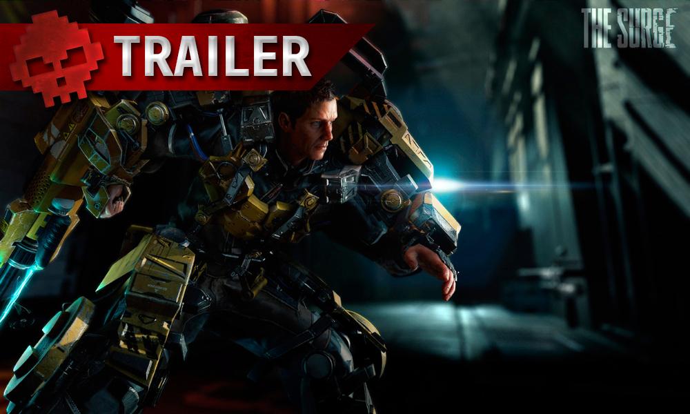 The Surge - Le trailer de lancement arrive à pleine puissance