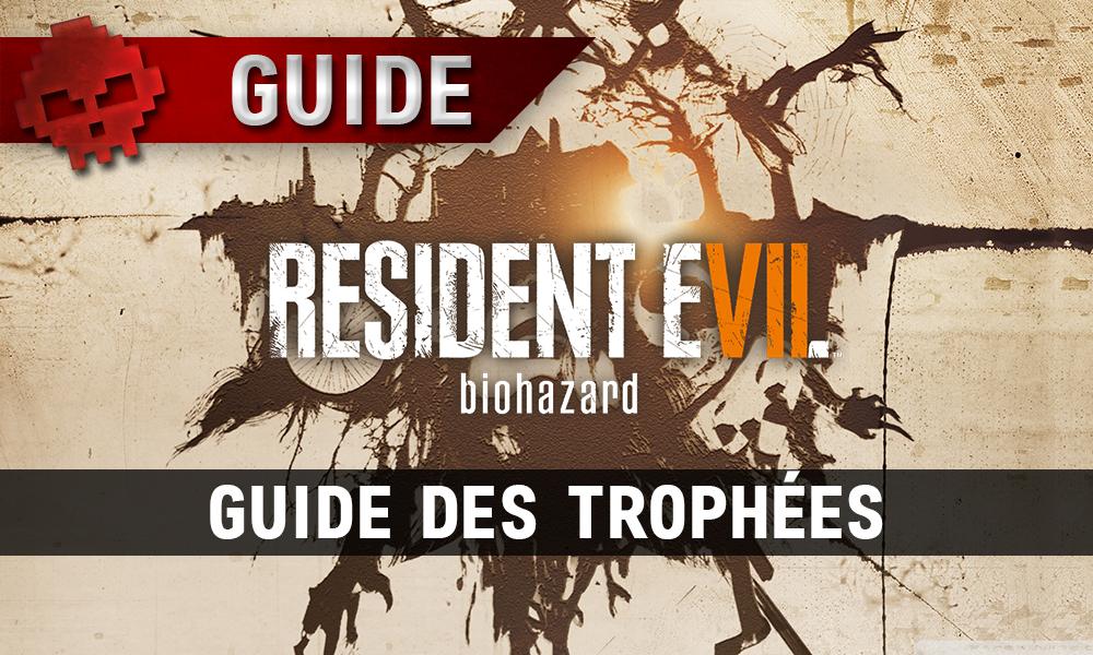 Guides des trophées Resident Evil 7 Biohazard vignette