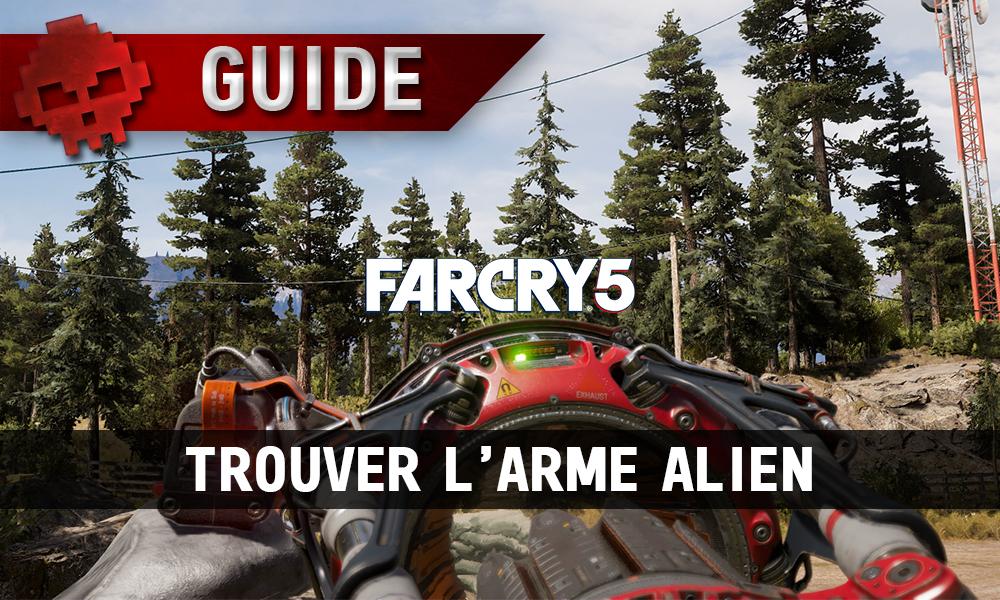 Trouver arme alien Far Cry 5