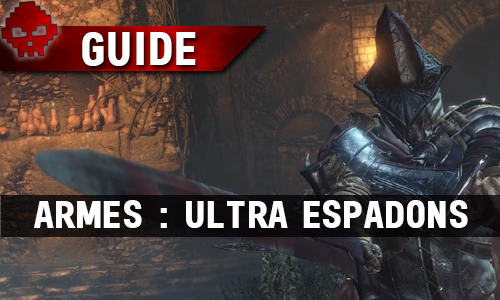 Tous les guides Dark Souls 3 War Legend