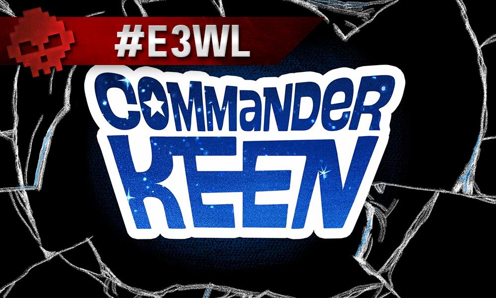 Vignette E3WL commander keen