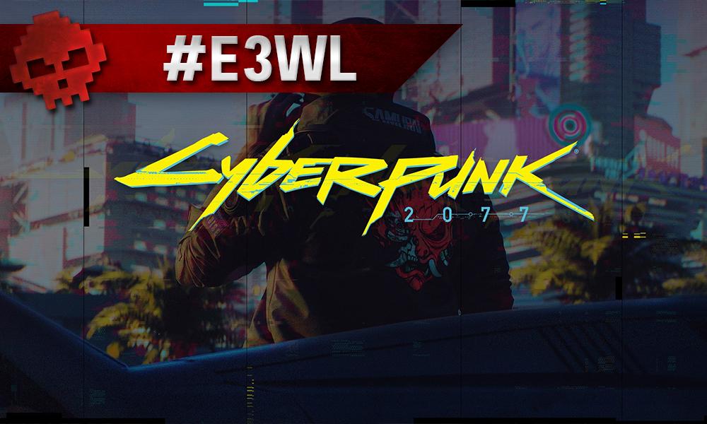 Vignette E3WL cyberpunk 2077