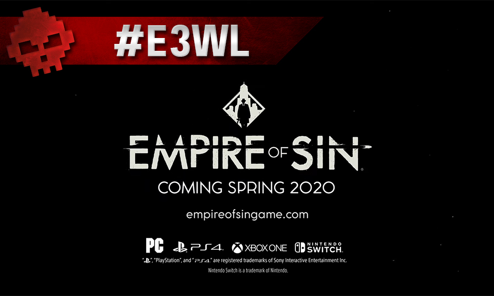 Vignette E3WL empire of sin