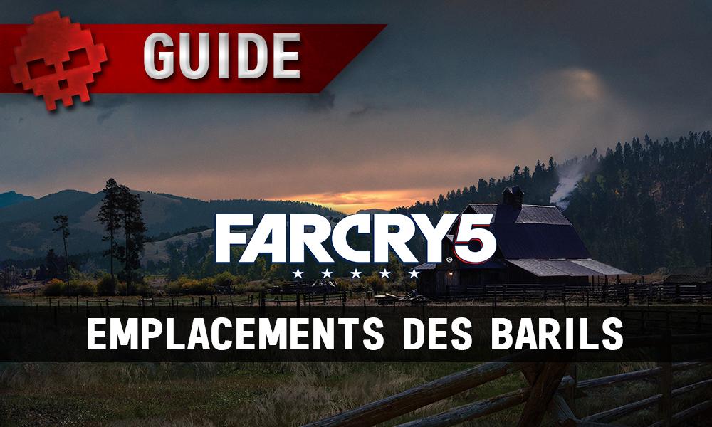 Vignette Far Cry 5 guide emplacements des barils