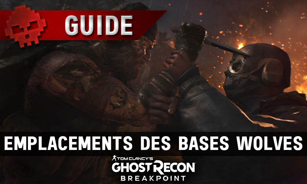 Vignette GUIDE GHOST RECON BREAKPOINT BASES WOLVES