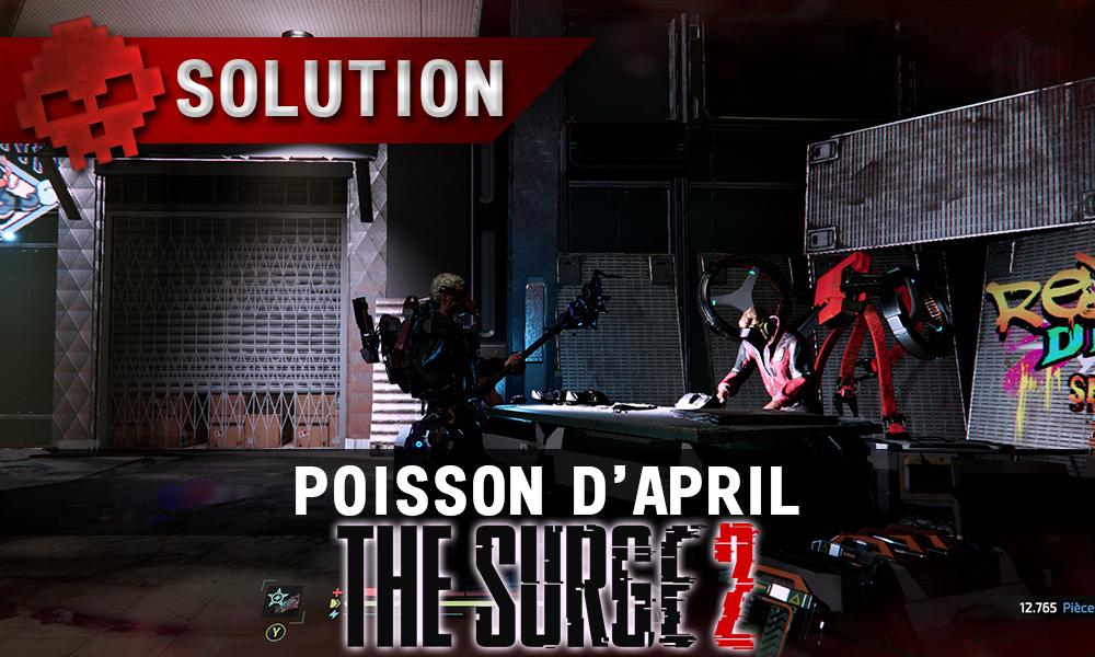 Vignette Soluce The Surge 2 - poisson d'april