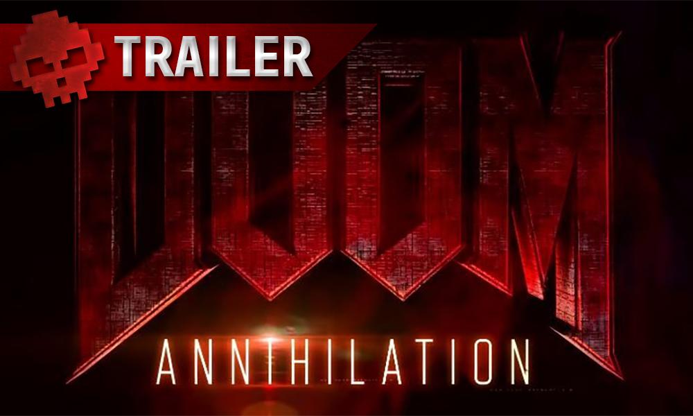 Vignette TRAILER doom annihilation