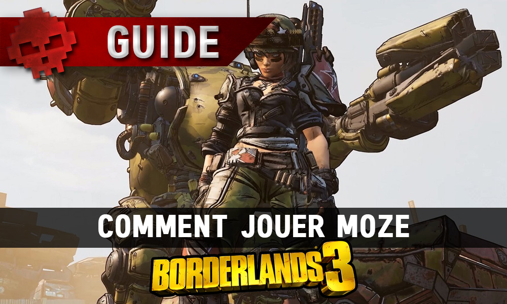 Vignette guide borderlands 3 comment jouer moze