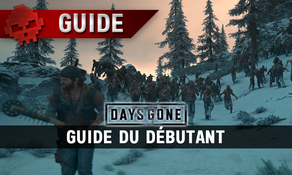 Vignette guide du débutant days gone