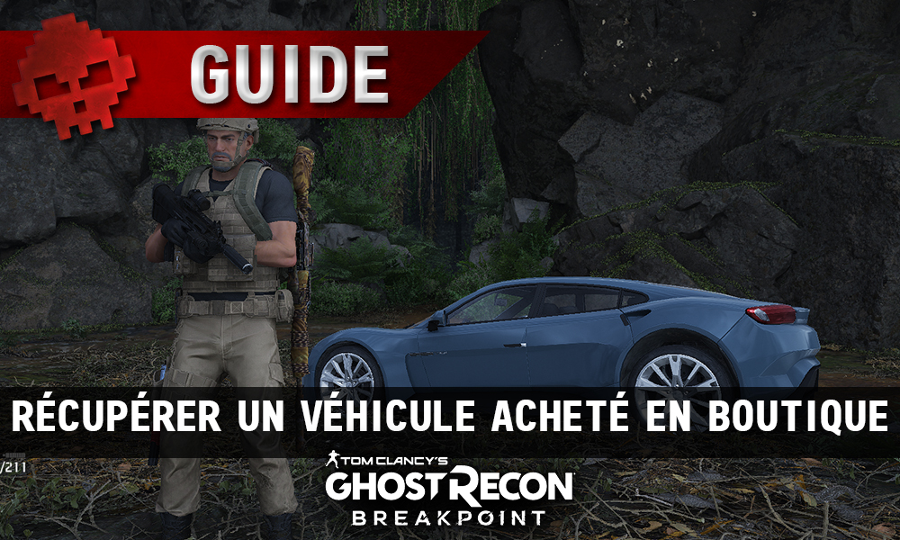 Vignette guide ghost recon breakpoint véhicule boutique
