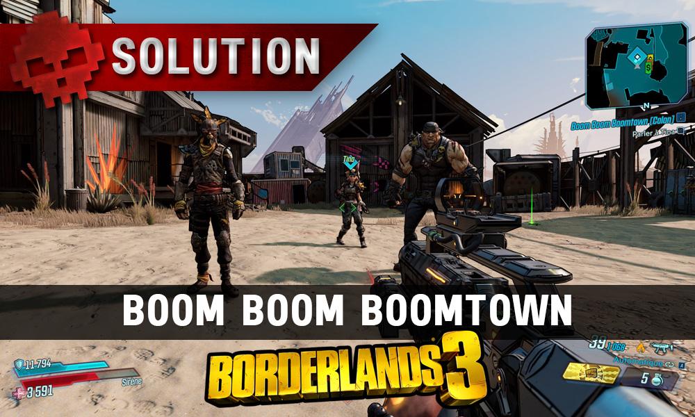 Vignette soluce borderlands 3 boom boom boomtown