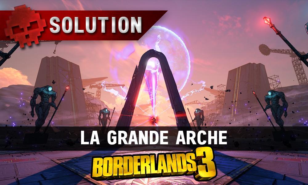Vignette soluce borderlands 3 la grande arche