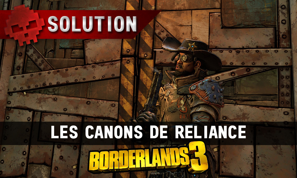 Vignette soluce borderlands 3 les canons de reliance