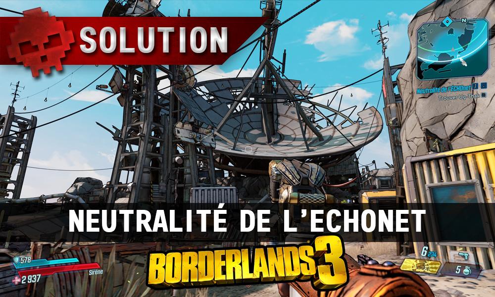 Vignette soluce borderlands 3 neutrralite de l'echonet