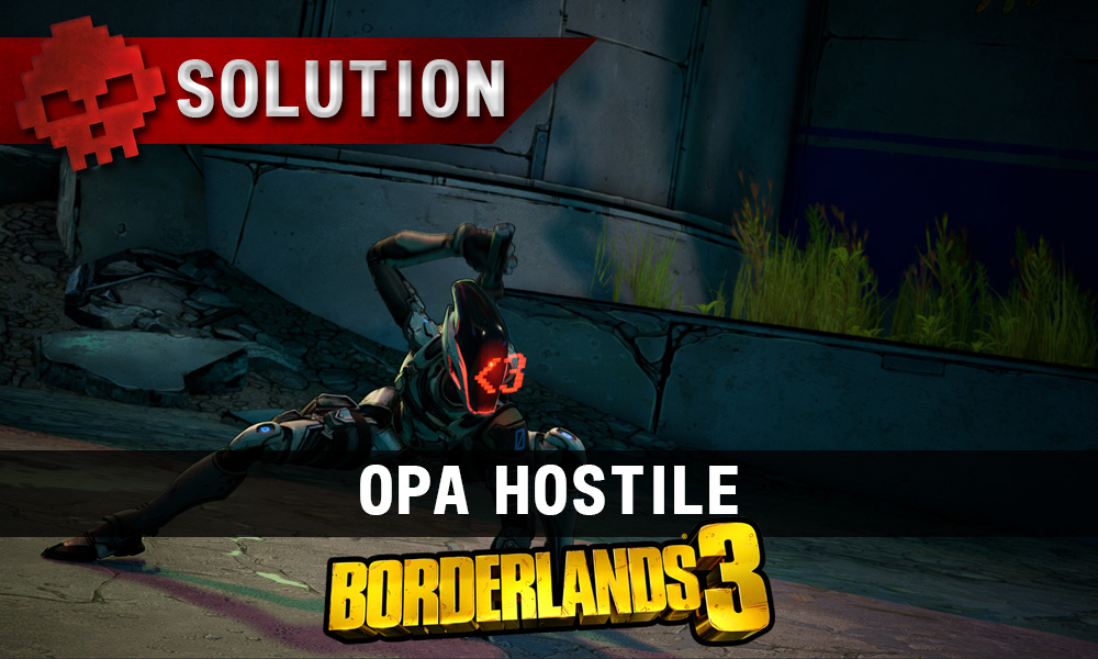 vignette soluce borderlands 3 opa hostile