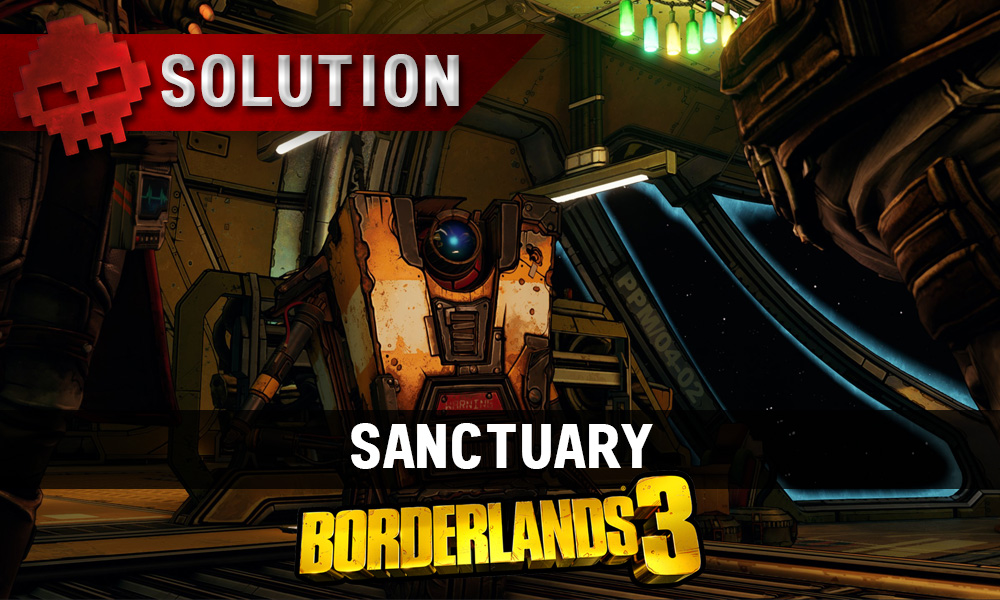 vignette soluce borderlands 3 sanctuary