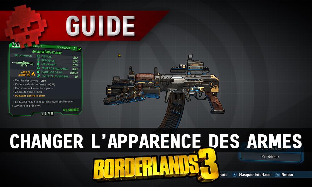 guide borderlands 3 apparence armes