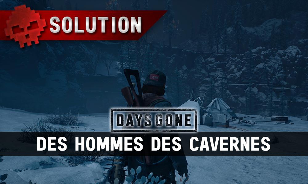 Vignette soluce days gone des hommes des cavernes