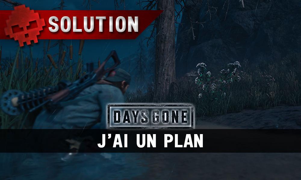 Vignette soluce days gone j'ai un plan