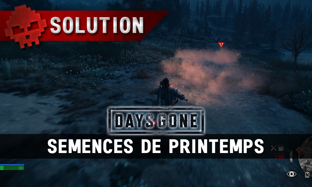 Vignette soluce days gone semences de printemps