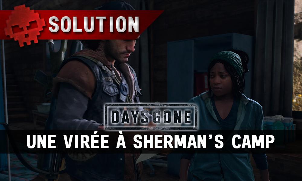 Vignette soluce days gone une virée à sherman's camp