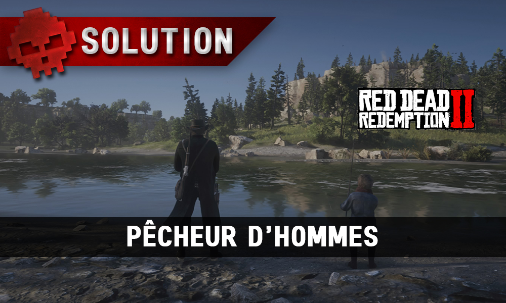 Vignette soluce red dead redemption 2 pêcheur d'hommes