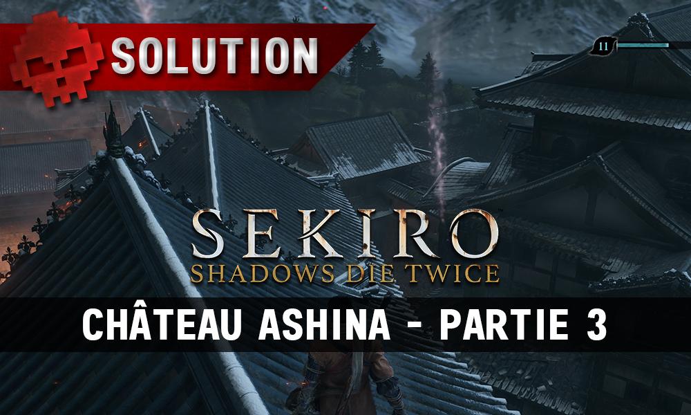 Vignette soluce sekiro château ashina partie 3