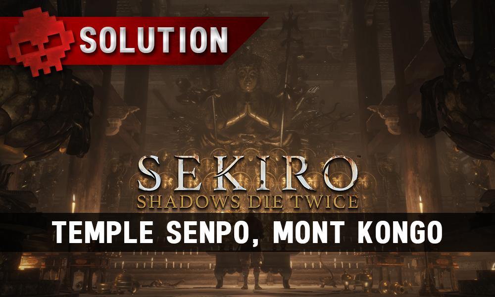 Vignette soluce sekiro temple senpo mont kongo