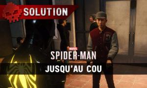 Vignette soluce spider-man jusqu'au cou