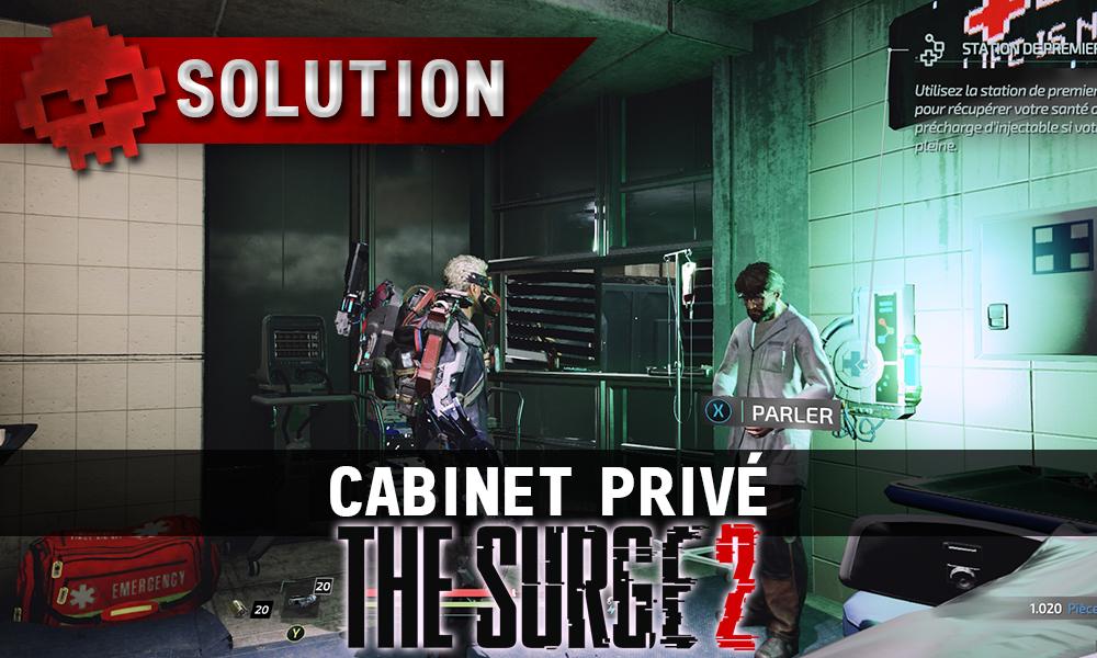 Vignette soluce the surge 2 cabinet privé