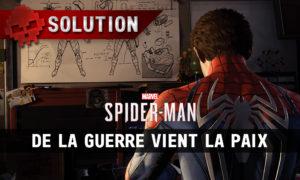 Vignette solution Spider-Man de la guerre vient la paix