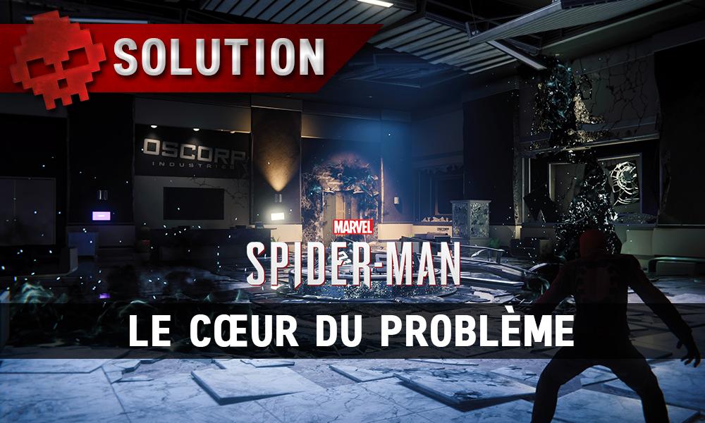 Vignette solution Spider-Man le cœur du problème