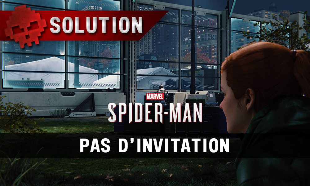 Vignette solution spider-man pas d'invitation