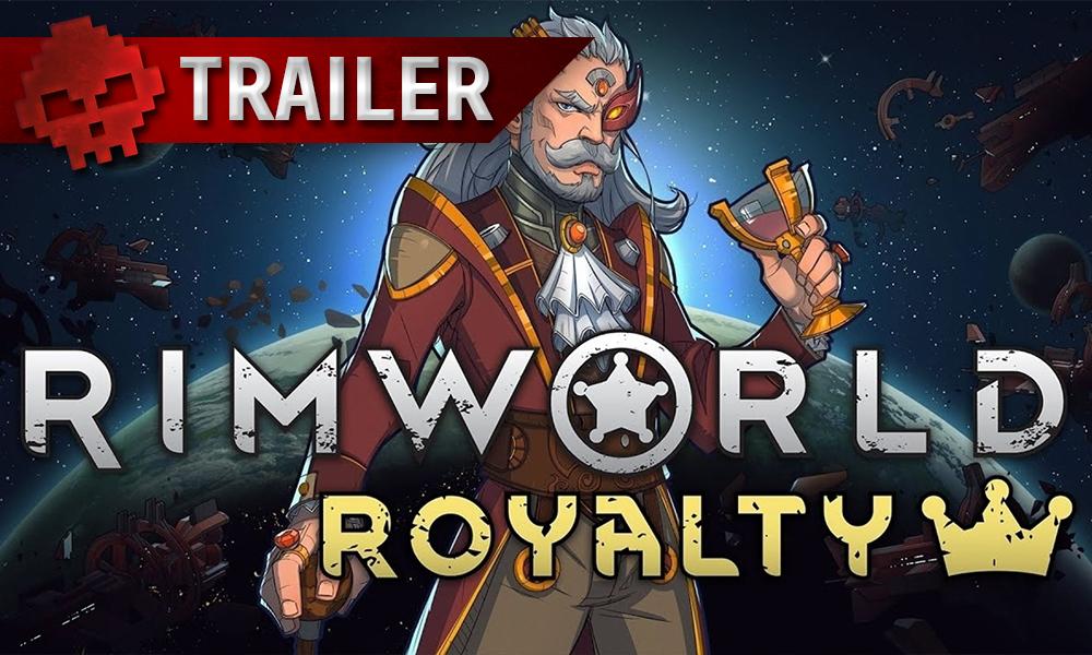 Vignette trailer rimworld royalty