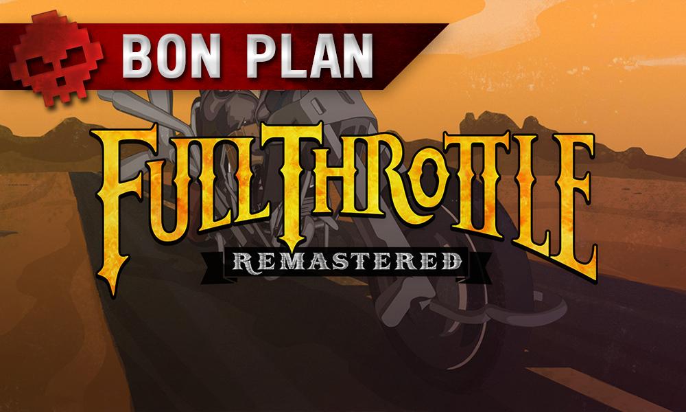 Vignettes bon plan full throttle remastered